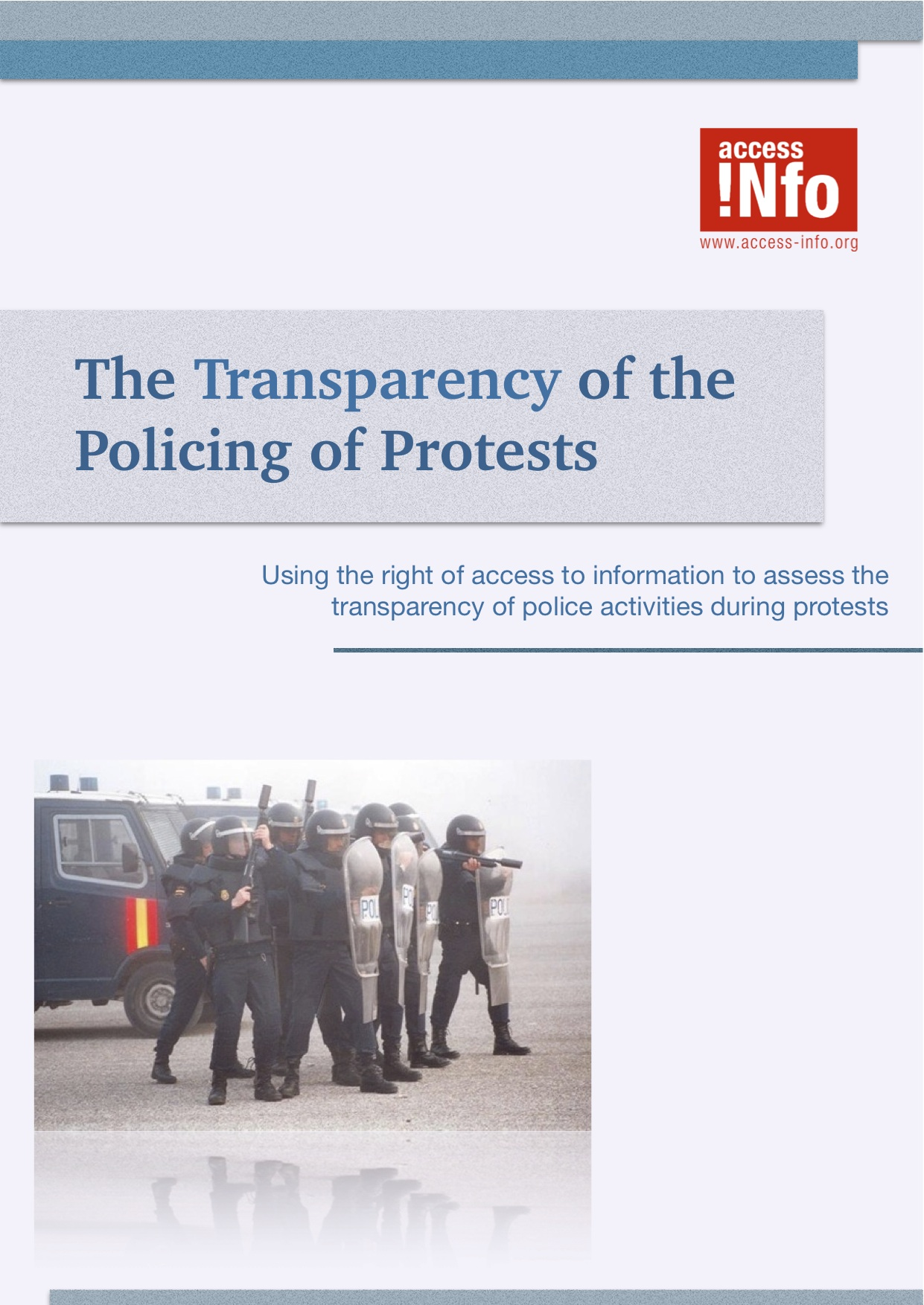 The Transparency of the Policing of Protests